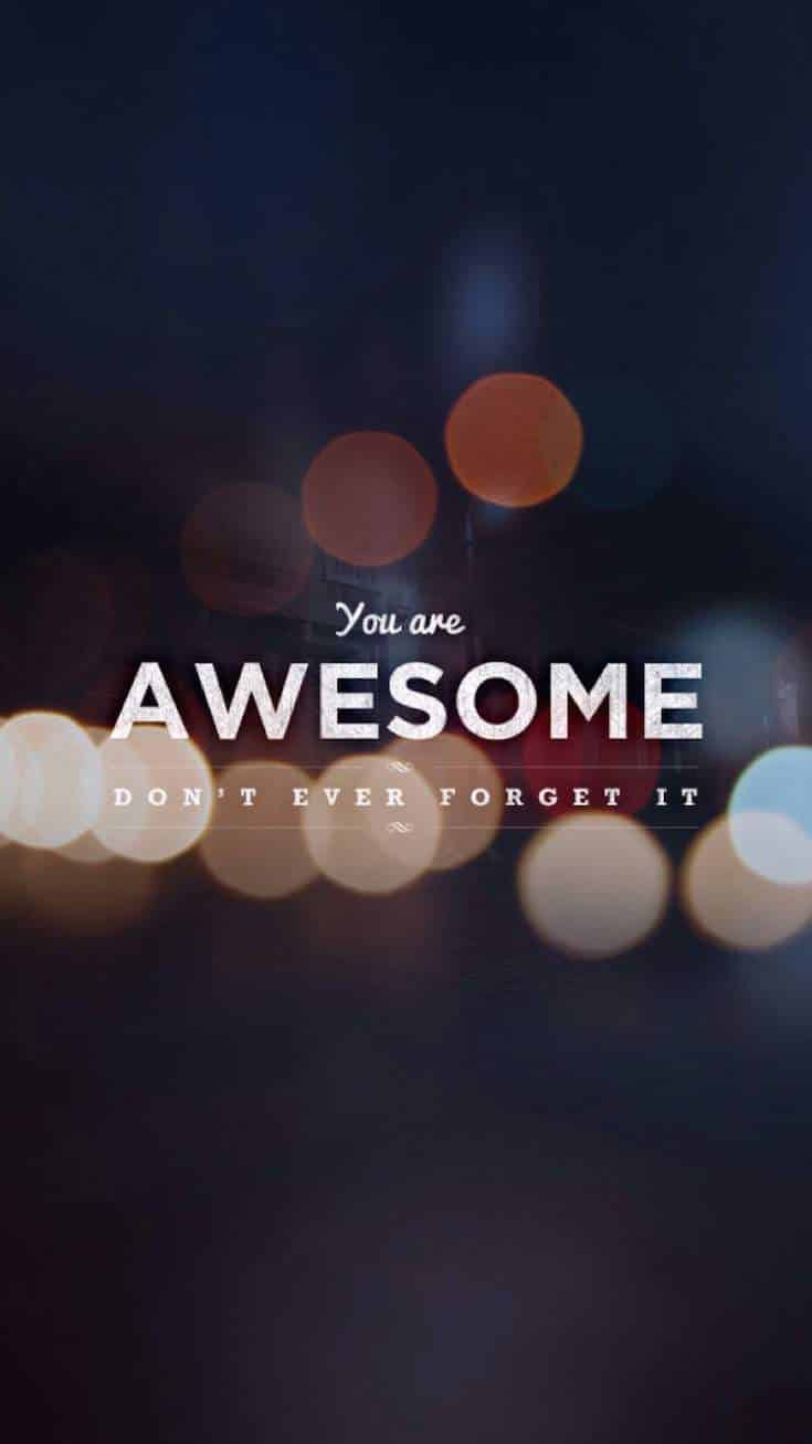 You Are Awesome | Covetboard Quotes