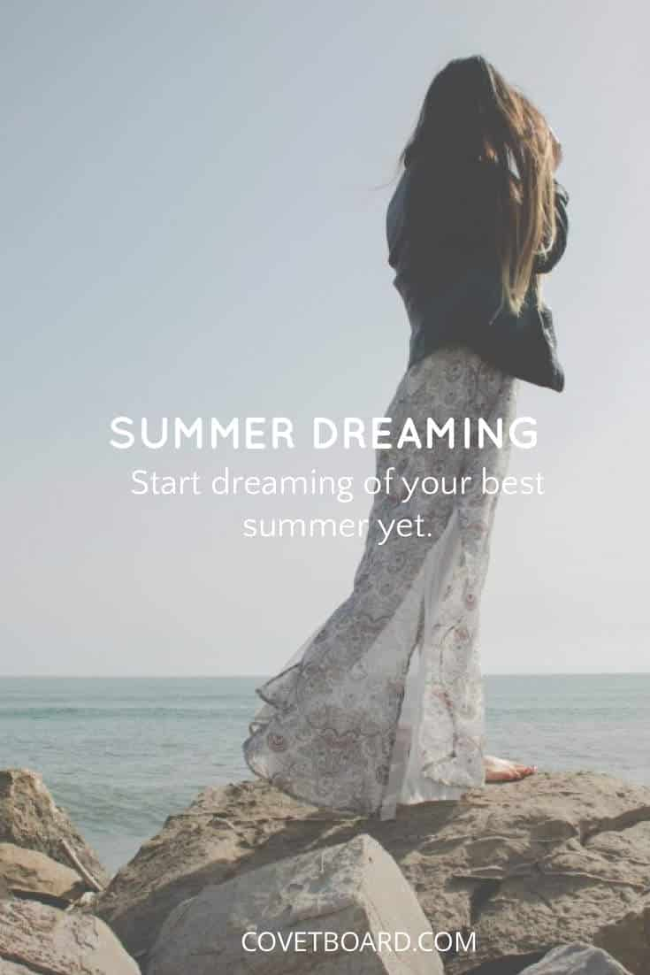 Summer Dreaming | Covetboard Quotes